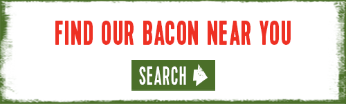 Find our bacon near you